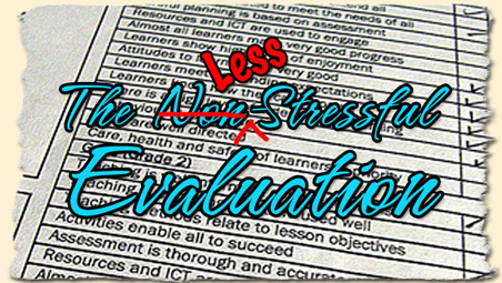 The Less-Stressful Evaluation – Standard 3: Know Your Stuff