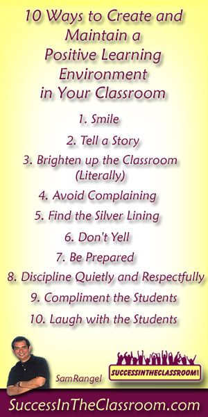 10 Ways To Create a Postive Learning Environment in Your Classroom