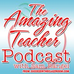 The Amazing Teacher Podcast