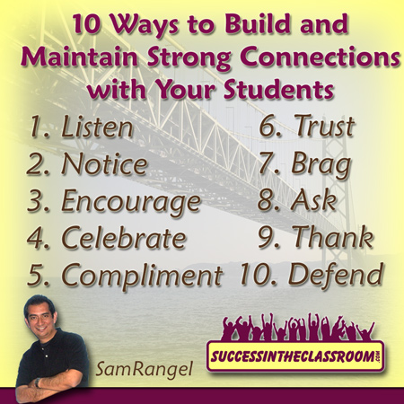10 Ways to Build and Maintain Strong Connections with Your Students