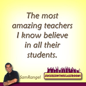 Amazing teacher believe in all their students.