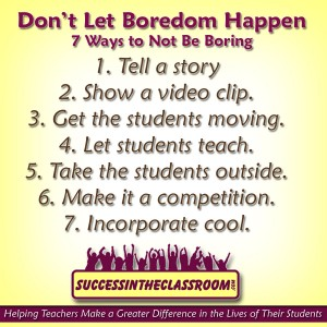 7 Ways to Not Let Boredom Happen in Class