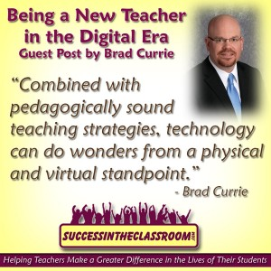 Being a New Teacher in the Digital Era  – Guest Post by Brad Currie