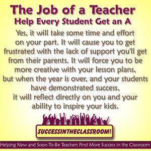 The Job of a Teacher – Help Every Student Get an A