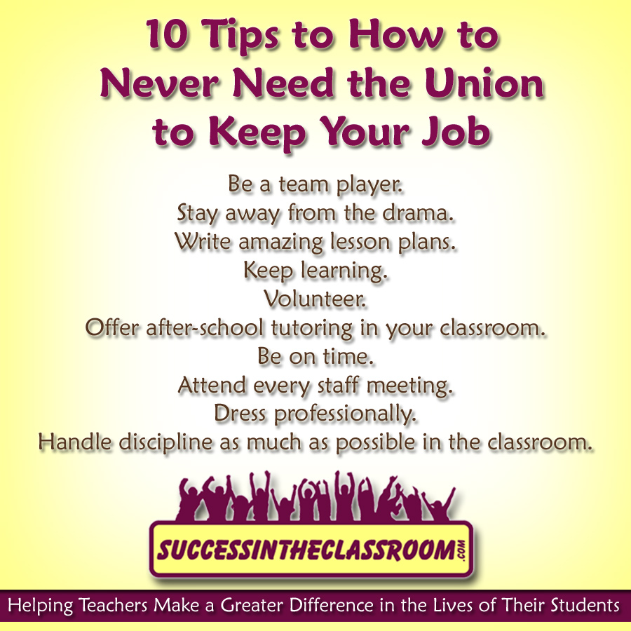 10 tips to how to never need the union to keep your job success always keep earning your job even when you don t have to never need union