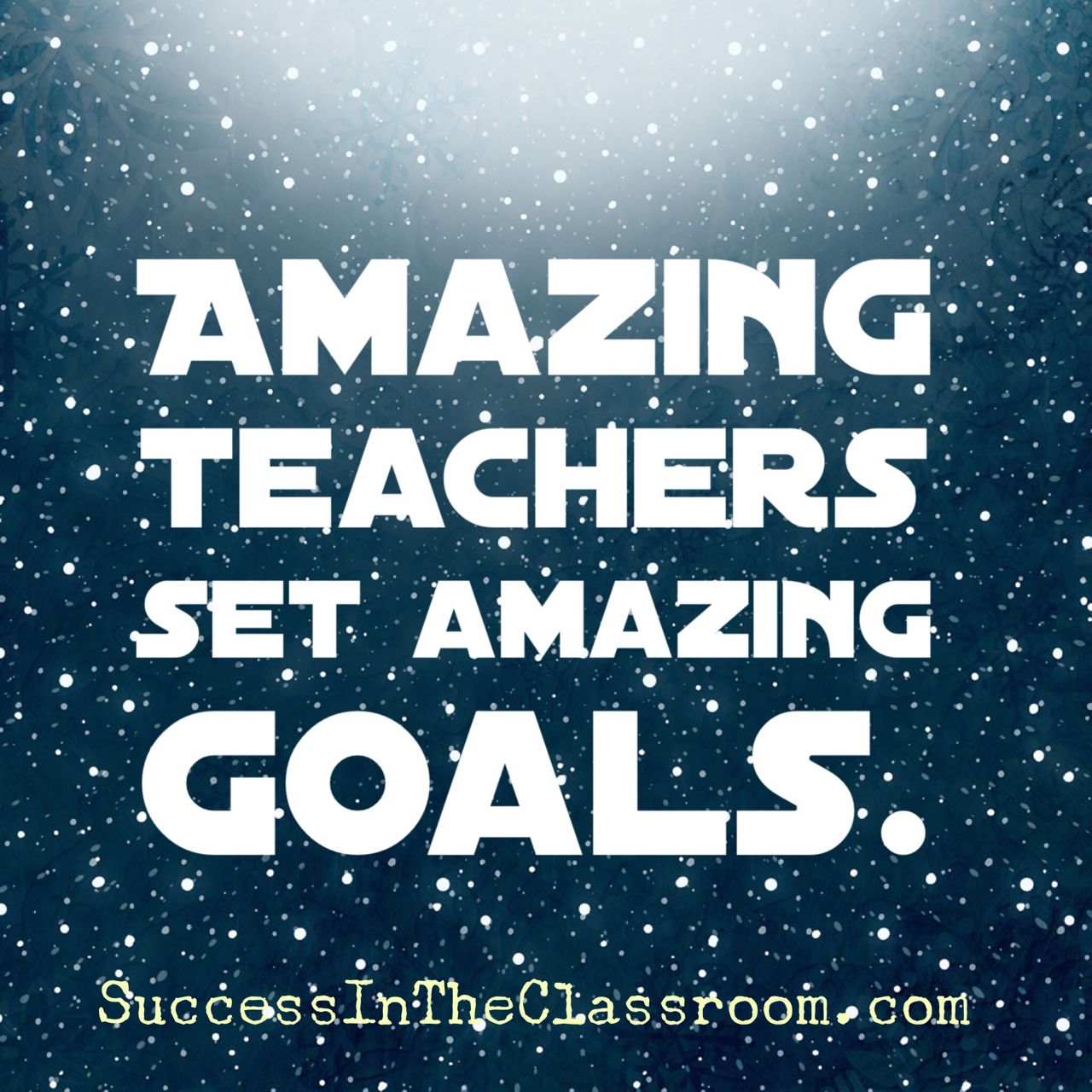 This Is Amazing: The Amazing Teacher Goal Creation Formula