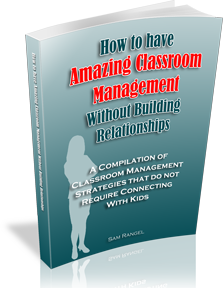 New Book: How to Have Amazing Classroom Management without Building Relationships
