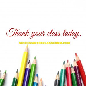 Thank Your Class – Teach Happier Strategy #1